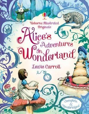 Kitab Usborne Illustrated Originals: Alice in Wonderland   Lewis Carroll