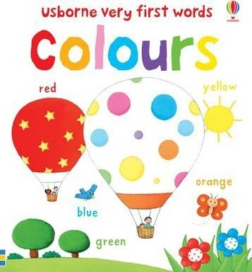 Kitab Very First Words: Colours | Kate Fearn