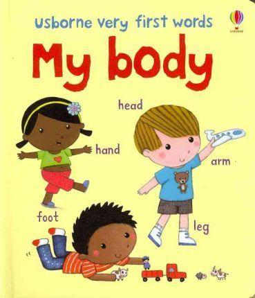 Kitab Usborne Very First Words My Body   Felicity Brooks