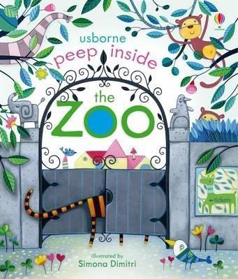 Kitab Peep Inside the Zoo   Anna Milbourne