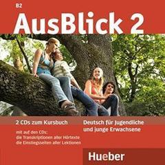 AusBlick 2 - 2 Audio-CDs zum Kursbuch - (Deutsc...