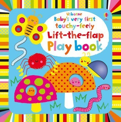 Kitab Baby's Very First Touchy-Feely Lift the Flap Playbook   Fiona Watt