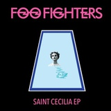 Foo Fighters / Saint Cecilia (12