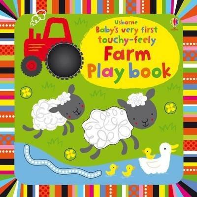 Kitab Baby's Very First Touchy-Feely Farm Playbook   Fiona Watt