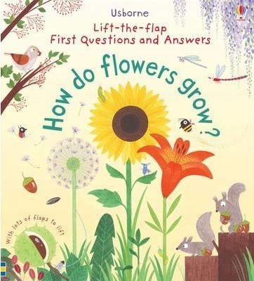 Kitab First Lift-the-Flap First Q&A: How Do Flowers Grow? | Katie Daynes