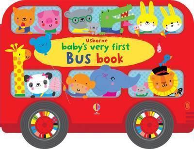 Kitab Baby's Very First Bus Book   Fiona Watt