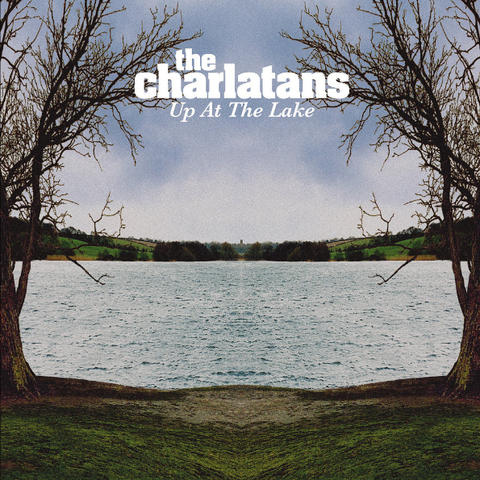 The Charlatans / Up At The Lake (LP)