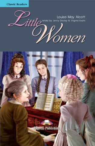 Little Women. Intermediate (8-9 класс). Книга для чтения