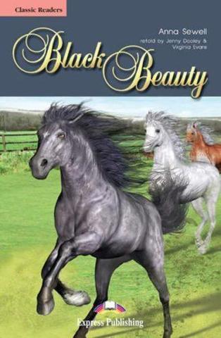 Black Beauty. Beginner (5-6 класс). Книга для чтения