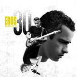 Eros Ramazzotti / Eros 30 (2CD)