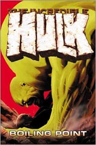The Incredible Hulk: Boiling Point TPB