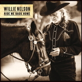 Willie Nelson / Ride Me Back Home (CD)