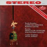 Rimsky-Korsakov, Borodin, London Symphony, Antal Dorati / Capriccio Espagnol - Russian Easter, Prince Igor Overture - Polovetsian Dances (LP)