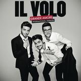 Il Volo / Grande Amore (International Version)(CD)