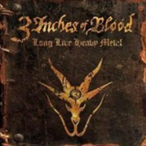 3 INCHES OF BLOOD - Long Live Heavy Metal (CD)  2012