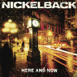 Nickelback / Here And Now (LP)
