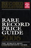 Rare Record Price Guide 2006 / Jack Kane
