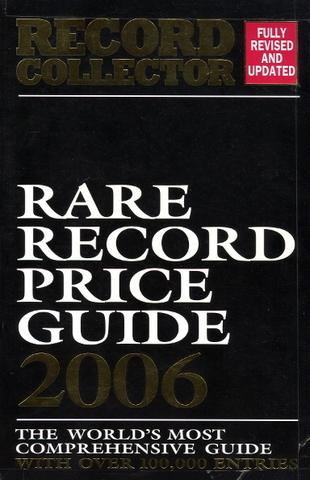 Rare Record Price Guide 2006 / Jack Kane