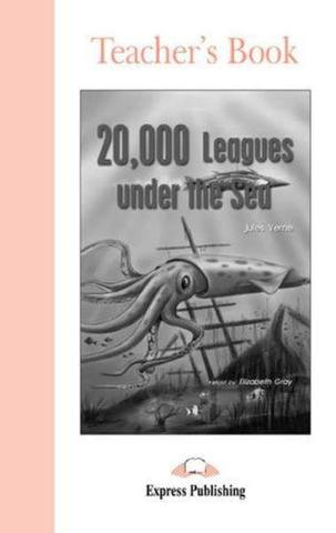 20,000 Leagues Under the Sea. Beginner (5-6 класс). Книга для учителя