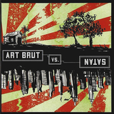 Art Brut / Art Brut Vs. Satan (RU)(CD)