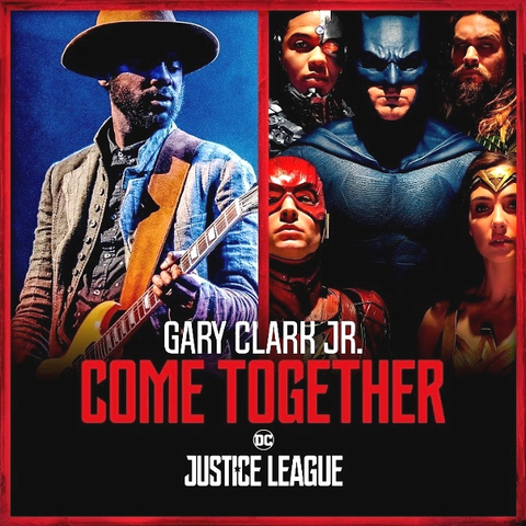 Gary Clark Jr. And Junkie XL / Come Together (12