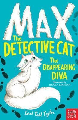 Kitab Max the Detective Cat: The Disappearing Diva   Sarah Todd Taylor