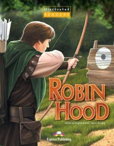 Robin Hood. Reader. (Illustrated). Книга для чтения