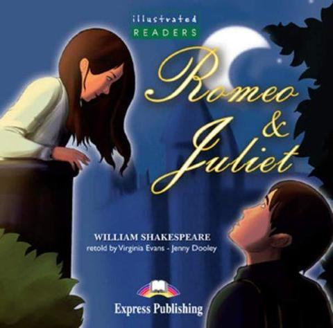 Romeo & Juliet. Audio CD. (Illustrated). Аудио CD