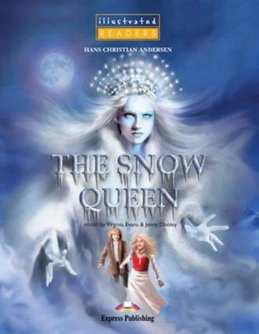 The Snow Queen. Reader. (Illustrated). Книга для чтения