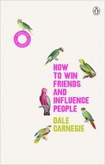 How to Win Friends and Influence People : (Vermilion Life Essentials)