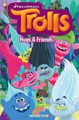 Trolls #1 : Hugs & Friends