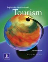 English for International Tourism Coursebook, 1st. Edition