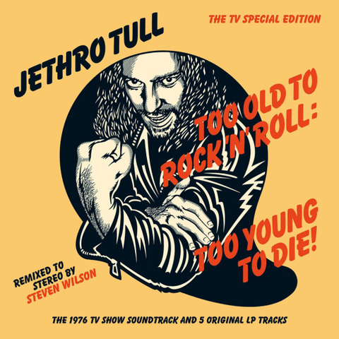 Jethro Tull / Too Old To Rock 'N' Roll: Too Young To Die! (The Steven Wilson Remix)(CD)