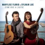 Marylise Florid & Sylvain Luc / D'une Rive A L'autre (CD)