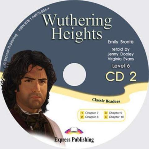 Wuthering Heights. Advanced (10-11 класс). Audio CD2