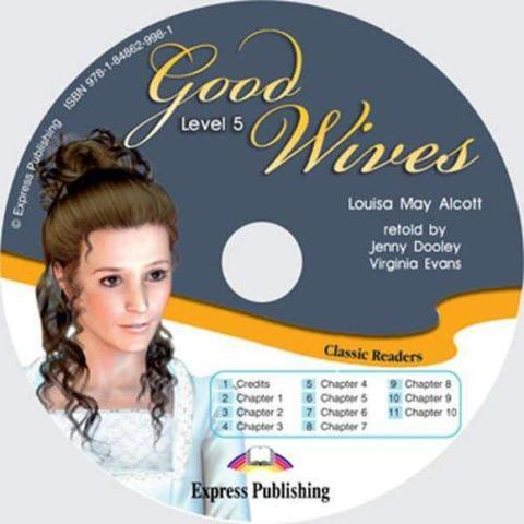 Good Wives. Upper-intermediate (9-10 класс). Audio CD