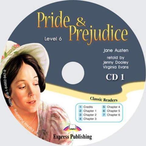 Pride & Prejudice. Advanced (10-11 класс). Audio CD1
