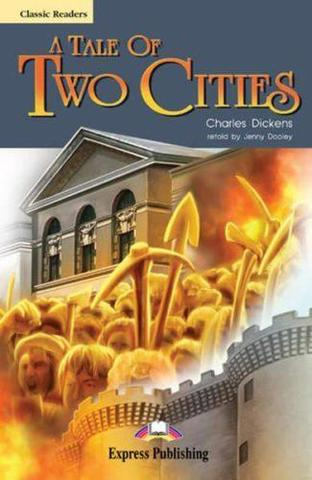 A Tale of two cities. Advanced (10-11 класс). Книга для чтения