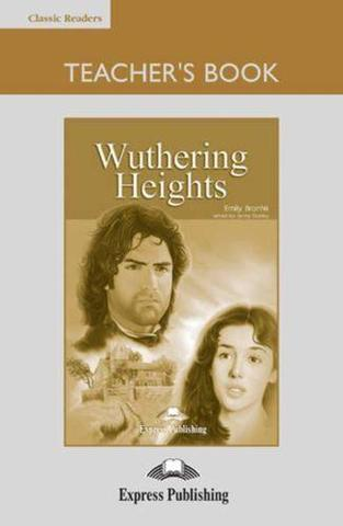 Wuthering Heights. Advanced (10-11 класс). Книга для учителя