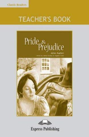 Pride & Prejudice. Advanced (10-11 класс). Книга для учителя