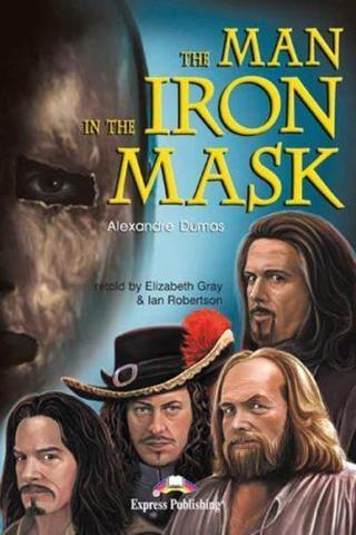 The Man in the Iron Mask. Upper-intermediate (9-10 класс). Книга для чтения