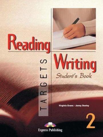 Reading & Writing Targets 2. Student's Book. Учебник