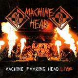 Machine Head / Machine F**king Head Live (2CD)