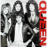 Queen: The Illustrated Biography / Tim Hill