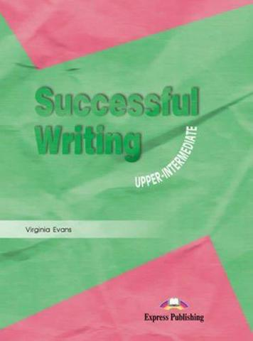 Successful Writing Upper-Intermediate. Student's Book. Учебник