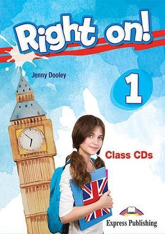 Right on! 1. Class CDs (set of 3) (international). Аудио CD для работы в классе