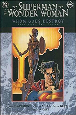Superman Wonder Woman: Whom Gods Destroy Book One: The Dream TPB