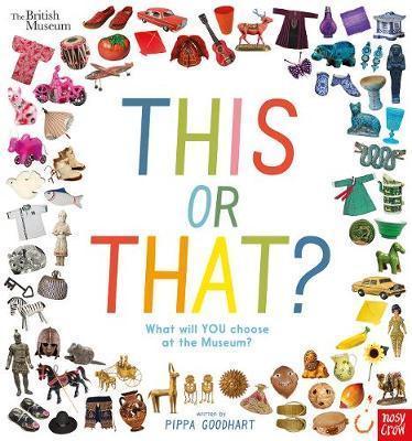 Kitab British Museum: This or That?   Pippa Goodhart
