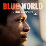 John Coltrane ‎/ Blue World (CD)