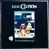 Eric Clapton / No Reason To Cry (LP)